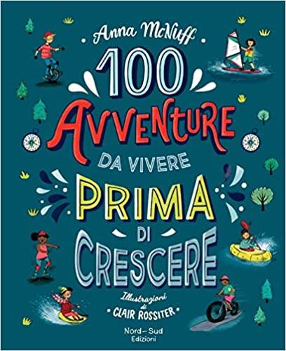 100 aventuras para viver antes de crescer